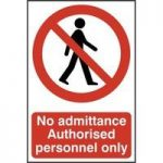 """ASEC """"No Admittance Authorised Personnel Only"""" 200mm x 300mm PVC Self Adhesive Sign"""