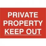 """ASEC """"Private Property Keep Out"""" 200mm x 300mm PVC Self Adhesive Sign"""