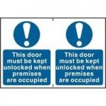 """ASEC """"This Door Must Be Kept Unlocked When Premises Are Occupied"""" 200mm x 300mm PVC Self Adhesive Sign"""