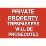 """ASEC """"Private Property Trespassers Will Be Prosecuted"""" 400mm x 600mm PVC Self Adhesive Sign"""