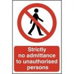 """ASEC """"Strictly No Admittance To Unauthorised Persons"""" 400mm x 600mm PVC Self Adhesive Sign"""